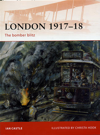London 1917-1918: The Bomber Blitz