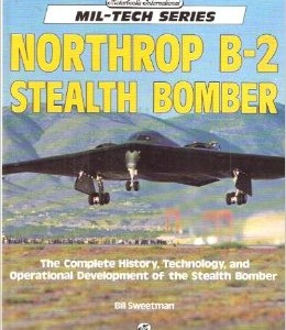 B-2 Stealth Bomber: Bill Sweetman